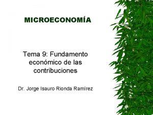 MICROECONOMA Tema 9 Fundamento econmico de las contribuciones