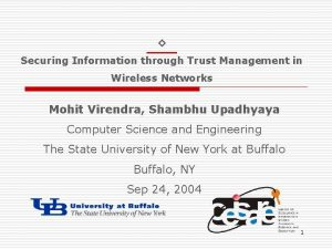 Securing Information through Trust Management in Wireless Networks