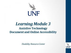 Learning Module 3 Assistive Technology Document and Online