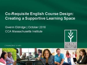 CoRequisite English Course Design Creating a Supportive Learning