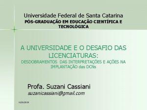 Universidade Federal de Santa Catarina PSGRADUAO EM EDUCAO