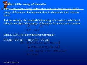 Standard Gibbs Energy of Formation The standard Gibbs
