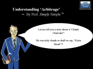 Understanding Arbitrage By Prof Simply Simple TM Let