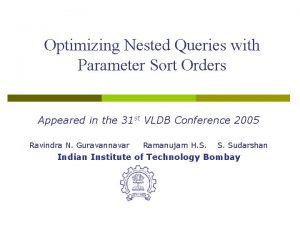 Optimizing Nested Queries with Parameter Sort Orders Appeared