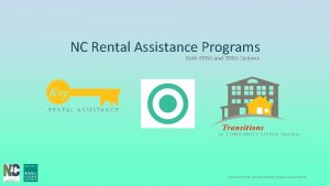 NC Rental Assistance Programs Both PBRA and TBRA