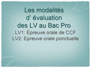 Les modalits d valuation des LV au Bac