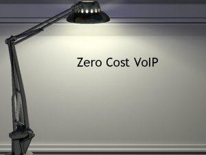 Zero Cost Vo IP Why Vo IP Lower