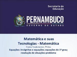 Matemtica e suas Tecnologias Matemtica Ensino Fundamental 7
