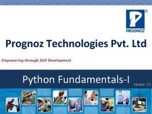 Prognoz Technologies Pvt Ltd Empowering through Skill Development