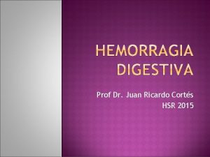 Prof Dr Juan Ricardo Corts HSR 2015 ALTO