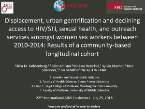 Displacement urban gentrification and declining access to HIVSTI