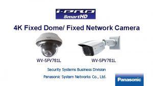 1 4 K Fixed Dome Fixed Network Camera