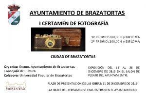 AYUNTAMIENTO DE BRAZATORTAS I CERTAMEN DE FOTOGRAFA 1