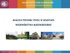 URZD STATYSTYCZNY W WARSZAWIE Mazowiecki Orodek Bada Regionalnych