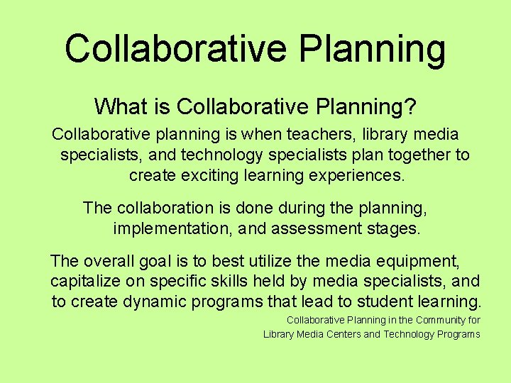 Collaborative Planning What is Collaborative Planning Collaborative planning