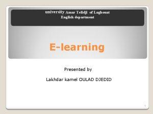university Amar Telidji of Laghouat English department Elearning