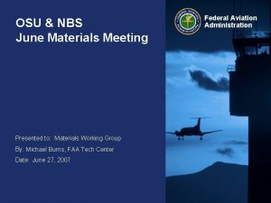 OSU NBS June Materials Meeting Presented to Materials