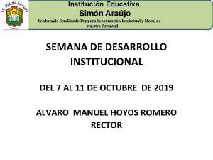 Institucin Educativa Simn Arajo Sembrando Semillas de Paz