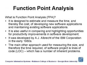 Function Point Analysis What is Function Point Analysis