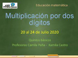 Educacin matemtica Multiplicacin por dos dgitos 20 al