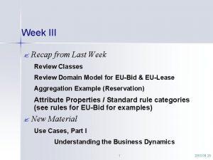 Week III Recap from Last Week Review Classes