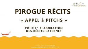 PIROGUE RCITS APPEL PITCHS POUR LLABORATION DES RCITS