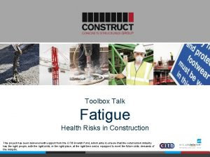 Toolbox Talk Fatigue Health Risks in Construction This