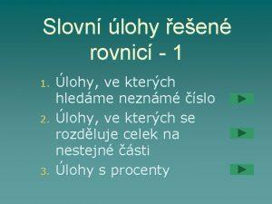 Slovn lohy een rovnic 1 1 2 3