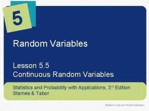 5 Random Variables Lesson 5 5 Continuous Random