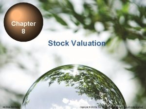 Chapter 8 Stock Valuation 8 1 Mc GrawHillIrwin