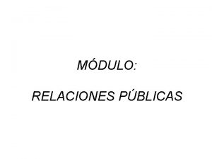 MDULO RELACIONES PBLICAS Estatuto Mxico de las Relaciones