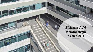 Sistema AVA e ruolo degli STUDENTI SISTEMA AVA