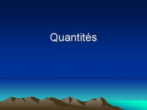 Quantits Quantits beaucoup de ballons Quantits beaucoup de