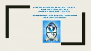 AFRICAN METHODIST EPISCOPAL CHURCH FIFTH EPISCOPAL DISTRICT WOMENS