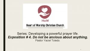 Series Developing a powerful prayer life Exposition 4