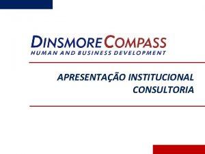 APRESENTAO INSTITUCIONAL CONSULTORIA NOSSA ORIGEM 1994 2004 2013