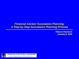 Financial Advisor Succession Planning A StepbyStep Succession Planning