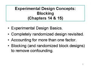 Experimental Design Concepts Blocking Chapters 14 15 Experimental