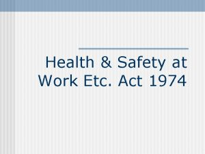 Health Safety at Work Etc Act 1974 Section