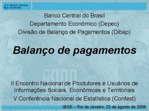 Banco Central do Brasil Departamento Econmico Depec Diviso