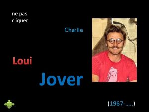 ne pas cliquer Charlie Loui Jover 1967 Cet