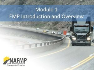 Module 1 FMP Introduction and Overview Module 1