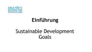 Einfhrung Sustainable Development Goals Agenda 2030 Agenda 2030
