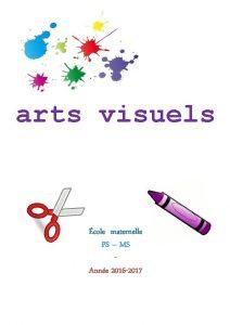 arts visuels cole maternelle PS MS Anne 2016