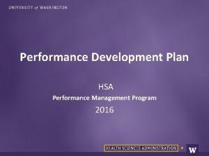 Performance Development Plan HSA Performance Management Program 2016