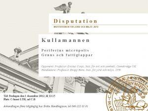Disputation INSTITUTIONEN FR JORD OCH MILJ 2013 Kullamannen