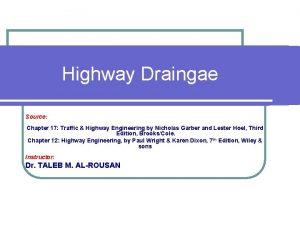 Highway Draingae Source Chapter 17 Traffic Highway Engineering