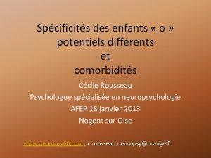 Spcificits des enfants o potentiels diffrents et comorbidits