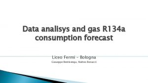 Data analisys and gas R 134 a consumption