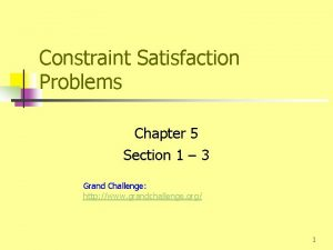 Constraint Satisfaction Problems Chapter 5 Section 1 3